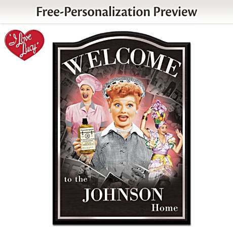I LOVE LUCY Wooden Welcome Sign Personalized With Your Name
