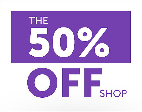 The 50% OFF Shop. More bang for your bucks. 50% OFF*