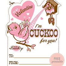 Cuckoo for You: Free Printable Valentine\'s Card