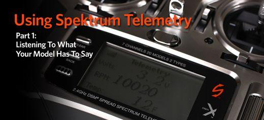 Using Spektrum Telemetry Part 1: Spektrum - The Leader in
