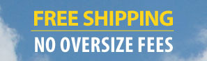 FREE SHIPPING! NO OVERSIZE CHARGES!