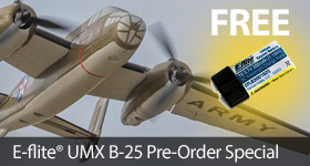 Free Battery with UMX B-25 Mitchell Pre-Order