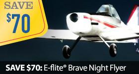 Save $70 E-flite Brave Night Park Flyer