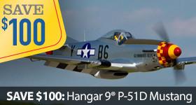 Save $100 Off the Hangar 9 P-51D