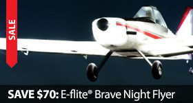 Save on E-flite Brave Night Park Flyer Limited Time Only Season of Savings