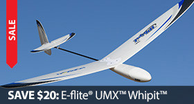 Save $20 Off the UMX Whipit DLG Discuss Launch Glider