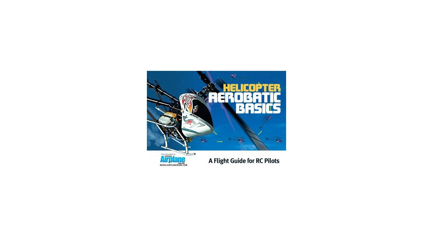 Image for Helicopter Aerobatic Basics from HorizonHobby