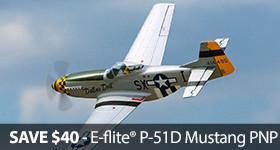 E-flite P-51D Mustang PNP Price Cut Sale