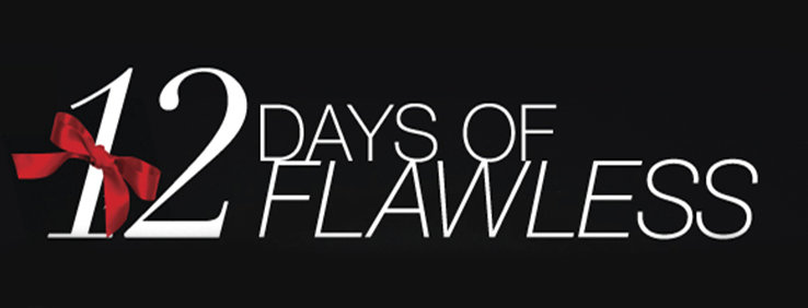 12 Days of Flawless Gifts