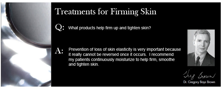 Treatments for Firming Skin