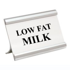 "Action Ind. Matte Silver ""Low Fat Milk"" Coffee Break Sign"