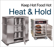 Keep Hot Food Hot - Heat And Hold Equipment