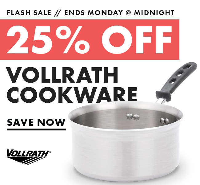 Save 25% On Vollrath Cookware