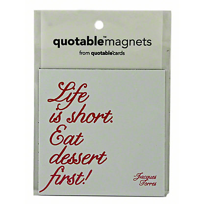 QUOTABLE CARDS Magnet Universal Life Is Short,1 EACH