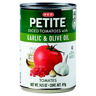 H-E-B Petite Diced Tomatoes With Garlic and Olive Oil,14.5 OZ