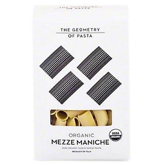 Geometry Of Pasta Organic Mezzamaniche, 17.6 oz