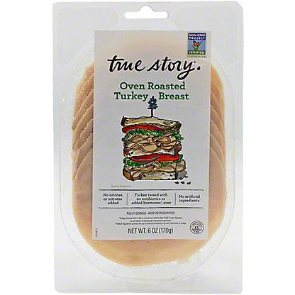 True Story Sliced Roasted Turkey, 6 oz