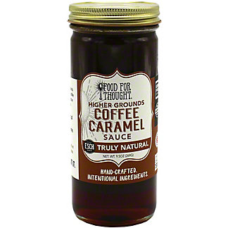 Food For Thought Hand Crafted Higher Grounds Coffee Caramel Sauce , 9.5 oz