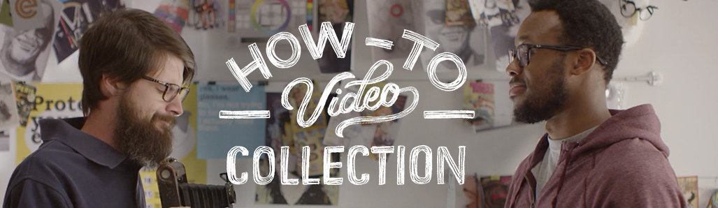 How To Video Collection