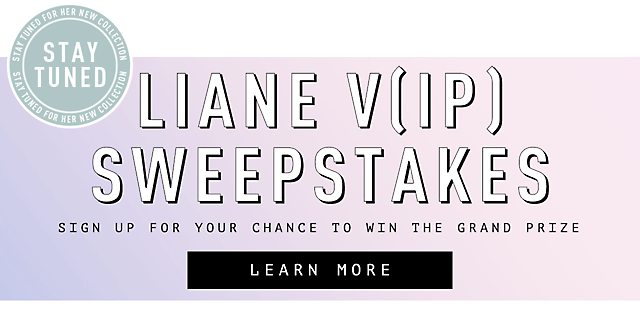 Liane V Sweepstakes