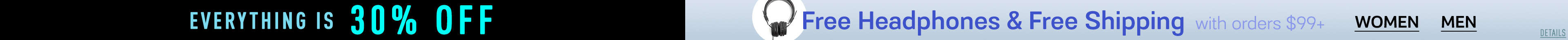 Everything is 30% off & Free Shipping
