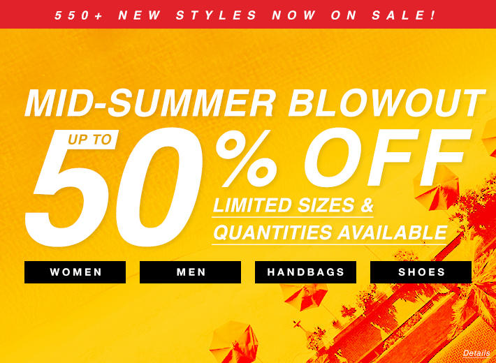 Mid Summer Blowout