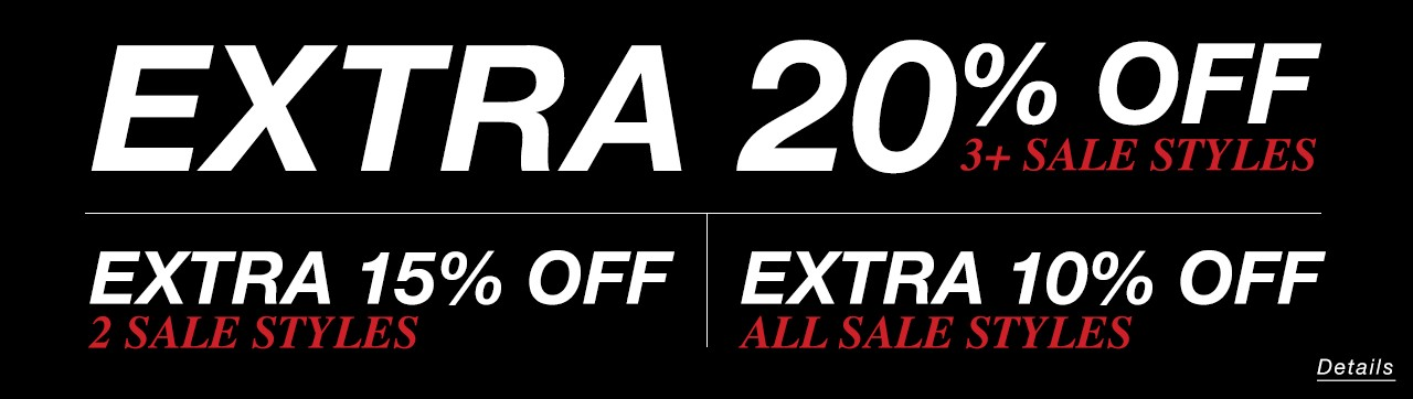 Buy 4 or more sale styles and get extra 20% off at checkout