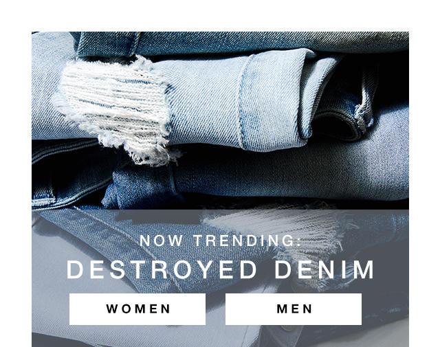 Now Trending: Destroyed Denim