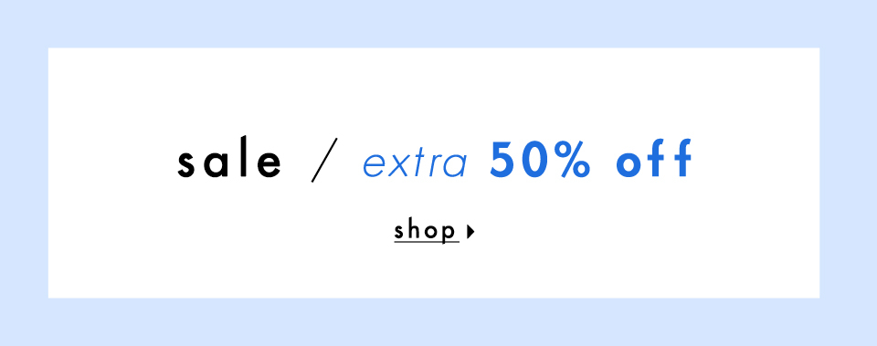 shop extra 50% Off