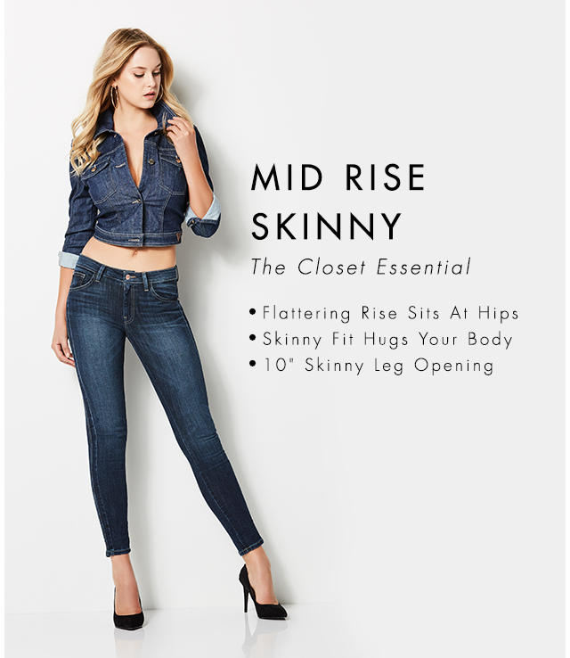 Can't-Live-Without Essential Flattering Rise Sits At Hips Skinny Fit Hugs Your Body 10 inch Skinny Leg Opening