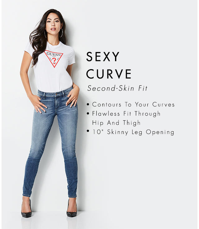 Second-Skin Fit Contours To Your Curves Flawless Fit Through Hip And Thigh 10 inch Skinny Leg Opening