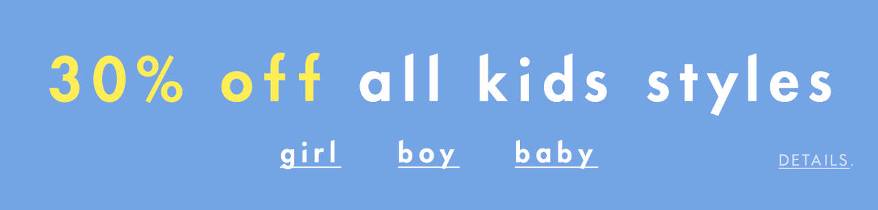 30% Off All Kids Styles