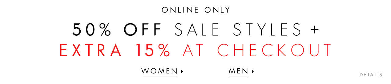 50% Off Sale Styles + Extra 15% At Checkout