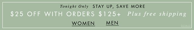 Spend $125 Get $25