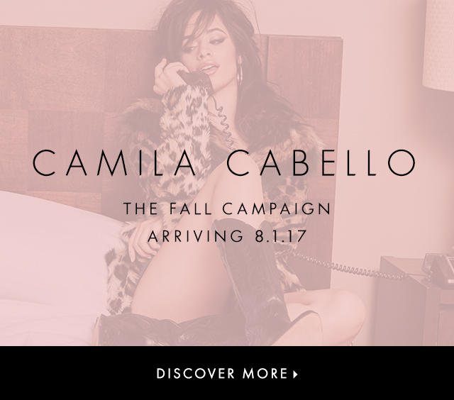Camila Cabello The Fall Campaign Arriving 8.1.17
