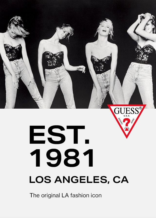 GUESS? The original LA fashion icon