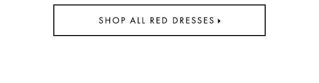Shop all red dresses