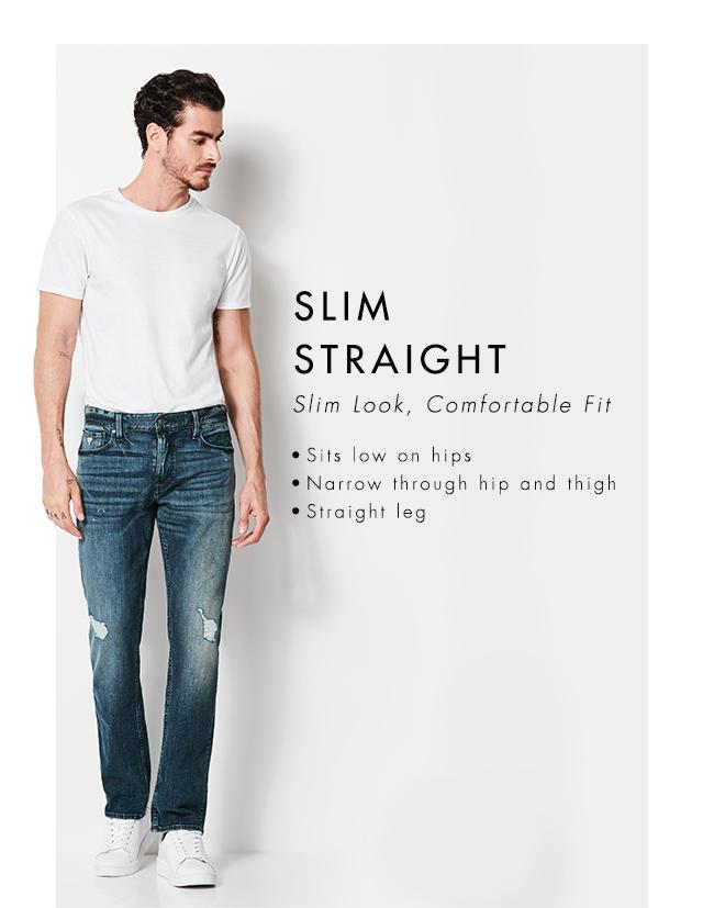 Slim Straight