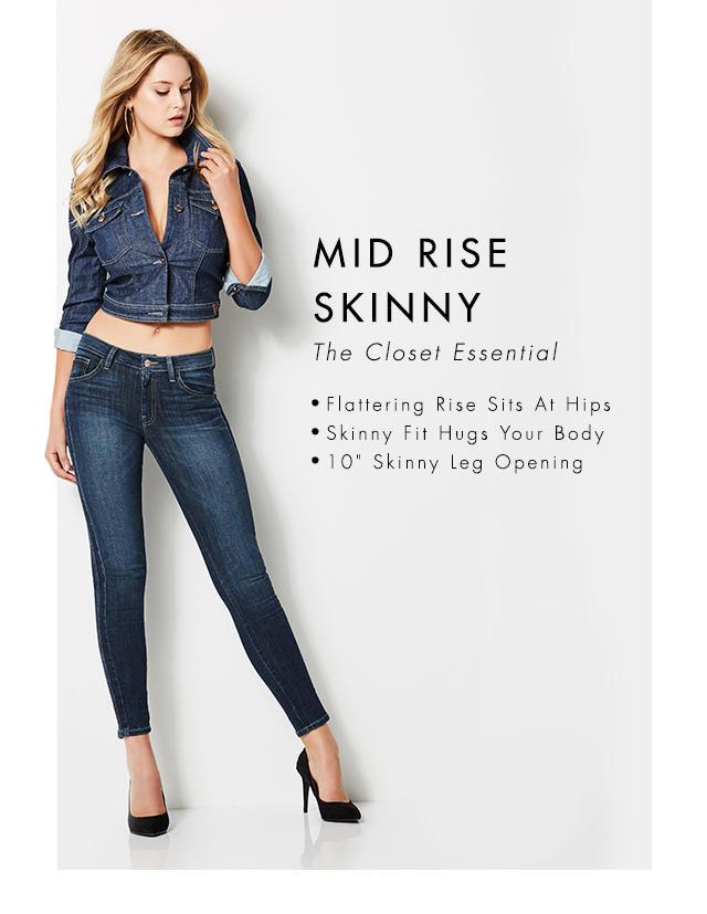 Mid Rise Skinny