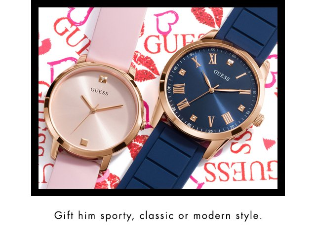 Gift him sporty, classic or modern style. GUESS