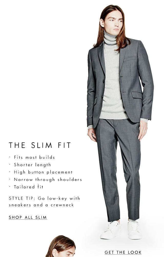 The Slim Fit