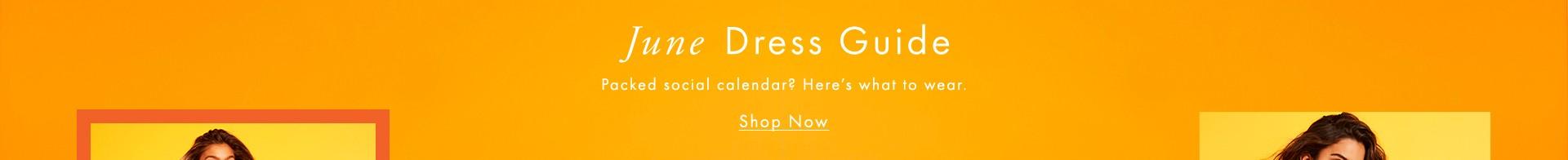 June Dress Guide