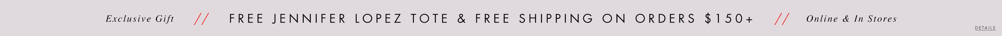 Free Jennifer Lopez Tote & Free shipping on order $150