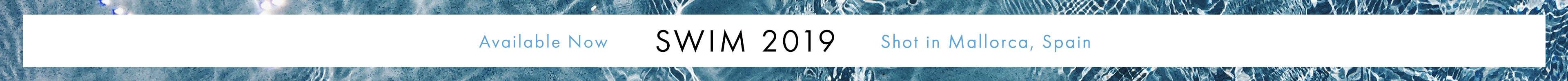 2019 Swim Lookbook & Campaign