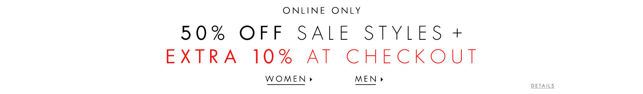50% Off Sale Styles + Extra 10% At Checkout