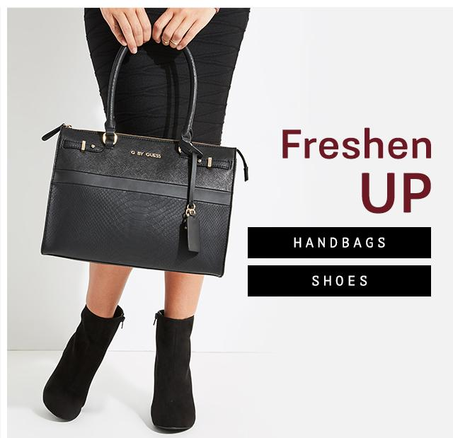 Freshen Up: Handbags, Shoes