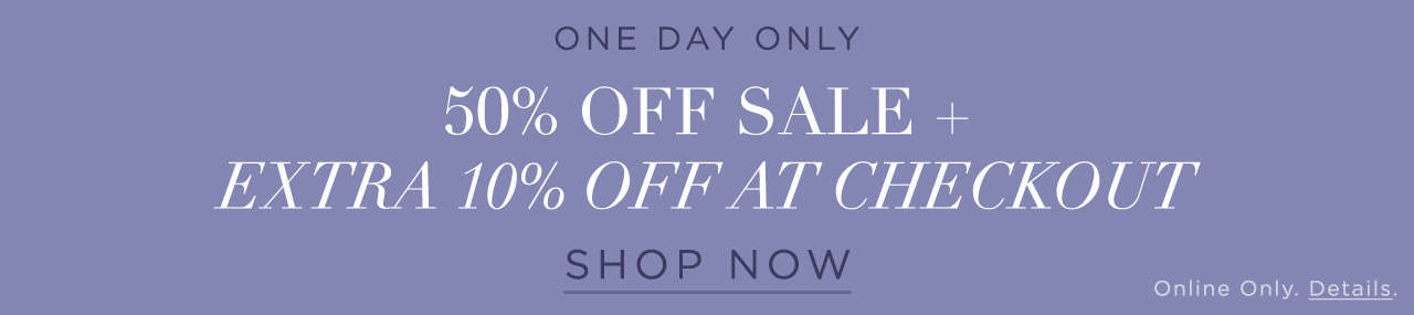 One Day Only 50% Off Sale