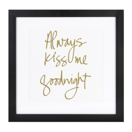 Always Kiss Me Goodnight Framed Art Print | Kirklands