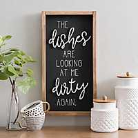 Dishes Are Looking At Me Dirty Again Wall Plaque