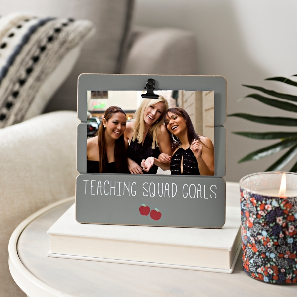 Teaching Squad Goals Picture Frame